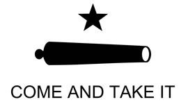 Gonzales Flag 1835 COME & TAKE IT